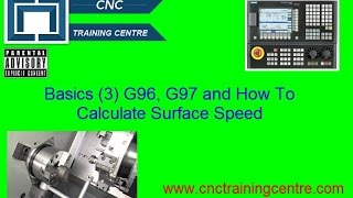 (3) CNC Program Basics Haas Fanuc Mazak ISO G96, G97 and How To Calculate Surface Speed
