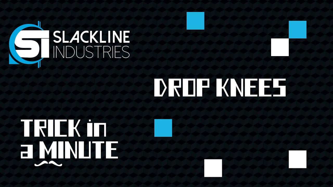 Drop Knees | Trick in a Minute | Episode 2 | Slackline Industries