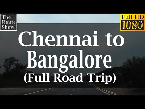 Drive to Bangalore from Chennai | Full Road Trip(via Vellore ,Krishnagiri, Hosur) | Full HD Video