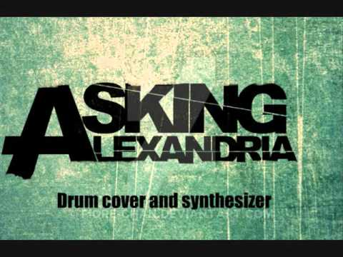Asking Alexandria - The final episode (Drums and synthesizer backing track)