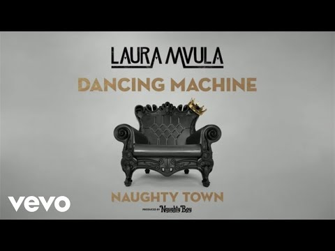 Naughty Town - Dancing Machine ft. Laura Mvula