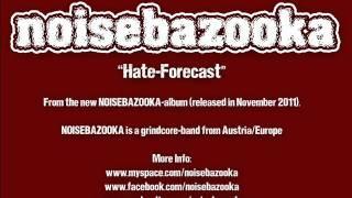 NOISEBAZOOKA hate-forecast (grindcore)