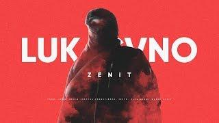 Lukasyno - Zenit (prod. APmg)