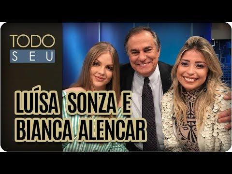 Entrevista Com Luísa Sonza E Bianca Alencar  - Todo Seu (15/01/18)