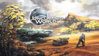 DGA Plays: Unclaimed World (Ep. 1 - Gameplay / Let