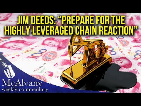"Jim Deeds: ""Prepare For The Highly Leveraged Chain Reaction"" 