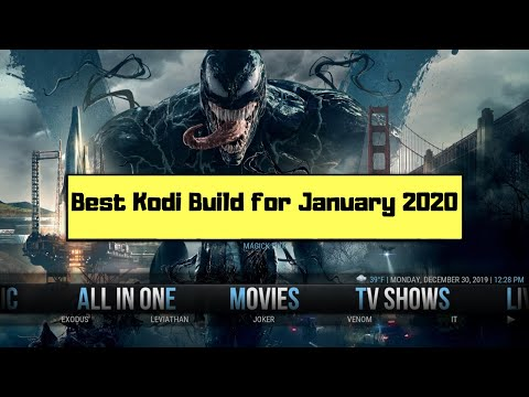 The Best Kodi Build For January 2020 (Free Movies & TV Shows)