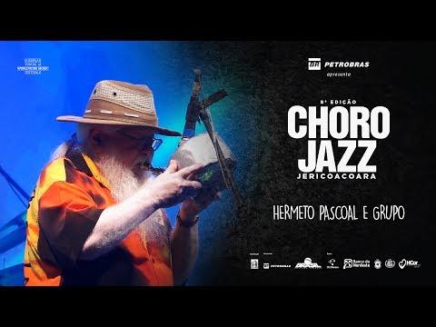 HERMETO PASCOAL - 8ª EDIÇÃO FESTIVAL CHORO JAZZ