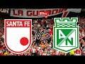 Santa Fe 2 Vs Nacional 2 - 08/03/2020 - Liga - El Parche Del Fútbol RADIO