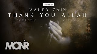 Maher Zain - Thank You Allah (Acoustic Version) | Lyric Video