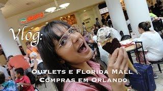 Vlog: Outlets e Florida Mall | Compras em Orlando