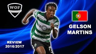 GELSON MARTINS | Sporting | Goals, Skills, Assists | 2016/2017 Welcome To Liverpool (HD)
