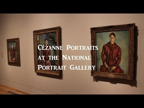 Exhibition Review : Cézanne Portraits at the National Portrait Gallery