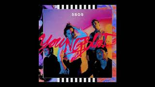 5 seconds of summer youngblood/empty arena/better with headphones