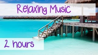 2 Hours: Relaxing Music for Stress Relief | Relaxation Music | Background Music
