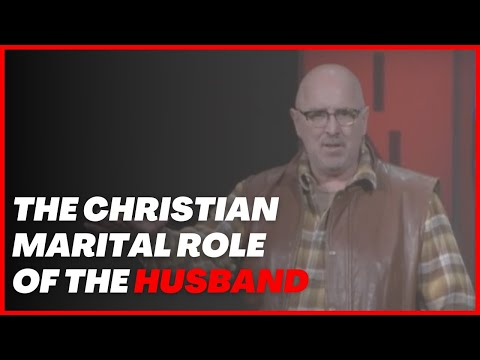 The Matter of Marital Roles, The Husband   Walk in the Word TV