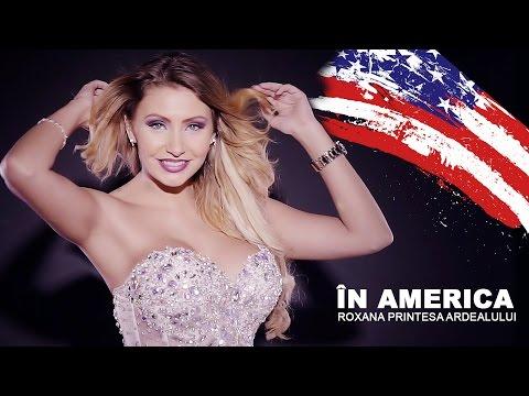 Roxana Printesa Ardealului - In America [Full HD]