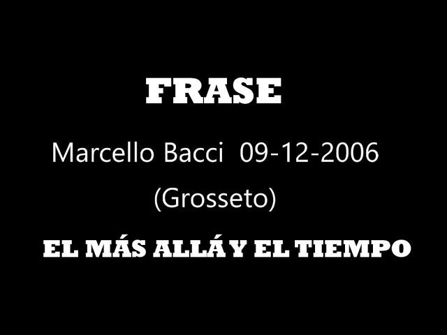 Frase Marcello Bacci - Más allá
