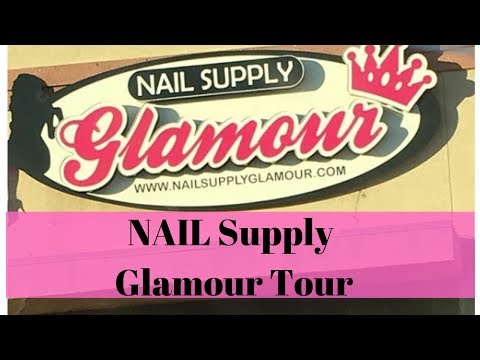 Nail Supply Glamour Tour #nailstore