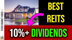 High Dividend REITs (That Pay You 10% Or MORE)