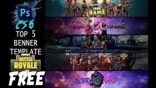 ⭐️ TOP 5 FREE Fortnite Banner Templates ⭐️ - 2018 FREE DOWNLOAD! | PHOTOSHOP CS6 ✔️