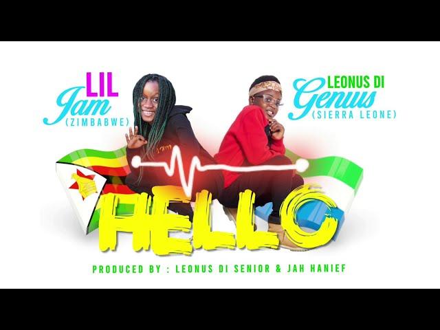 Lil Jam X Leonus Di Genius _ Hello _ (Official Audio)