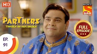 Partners Trouble Ho Gayi Double - Ep 91 - Full Episode - 3rd April, 2018