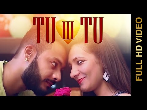 New Punjabi Songs 2015 | Tu Hi Tu | Rajat Bhatt | Latest Punjabi Songs 2015