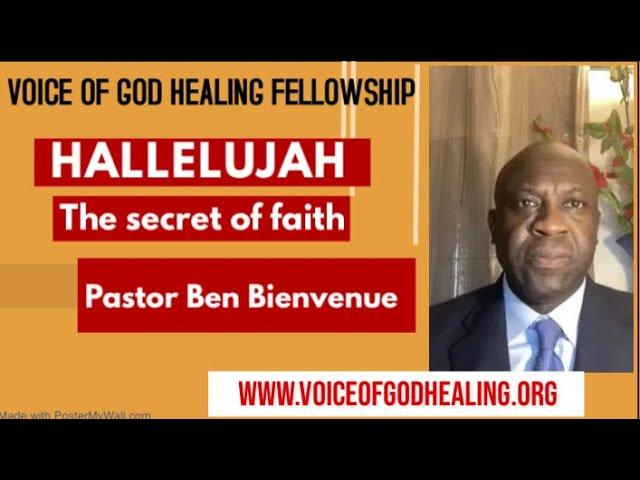 """HALLELUJAH"" The secret of faith Pastor Ben Bienvenue Sun 28-2-21"