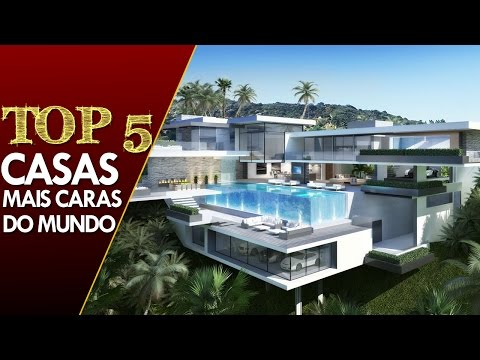 AS 5 CASAS MAIS CARAS DO MUNDO
