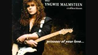 YNGWIE MALMSTEEN - Prisoner Of Your Love HQ.wmv