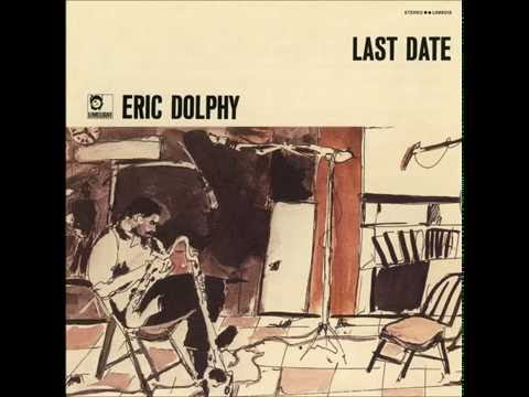 "Eric Dolphy - Epistrophy from ""Last Date"""