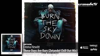 Скачать Emma Hewitt These Days Are Ours Zetandel Chill Out Mix