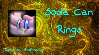 Creative Craft: DIY Soda Can Ring Craft Tutorial