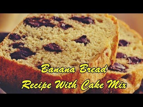 Banana Bread Recipe With Cake Mix