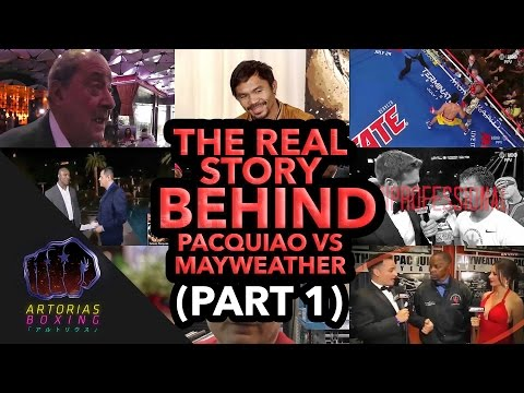 The Real Story Behind Pacquiao vs Mayweather (Documentary Part 1/4)