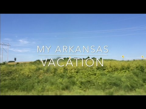 My Arkansas Vacation