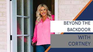Beyond the Back Door with Cortney, Episode 4