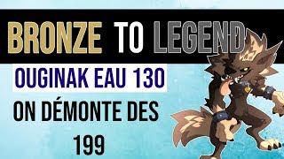DOFUS | OUGINAK EAU 130 | ON DÉMONTE UN OUGINAK 199 ! 3000 DE COTE!