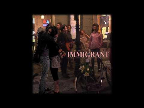 Immigrant - Rip The Drapes