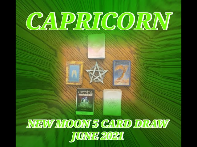 CAPRICORN: AUTHENTICITY & TRUST ALLOWING APPRECIATION: NEW MOON 5 CARD READ JUNE 2021