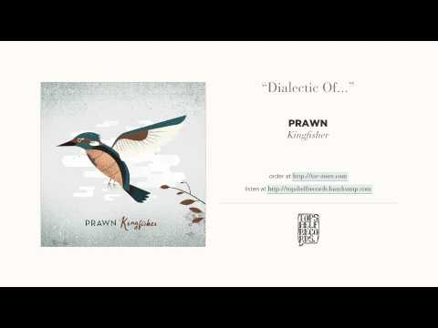 """""""Dialectic Of"""" by Prawn"""