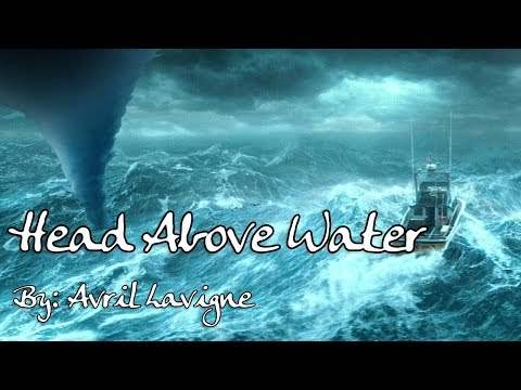 Avril Lavigne - Head Above Water Lyric Video