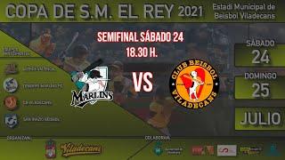 Copa de S.M. el Rey de Béisbol: Semifinal Tenerife Marlins PC - CB Viladecans