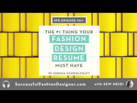 SFD011: The Number One Thing to Include On Your Fashion Design Resume