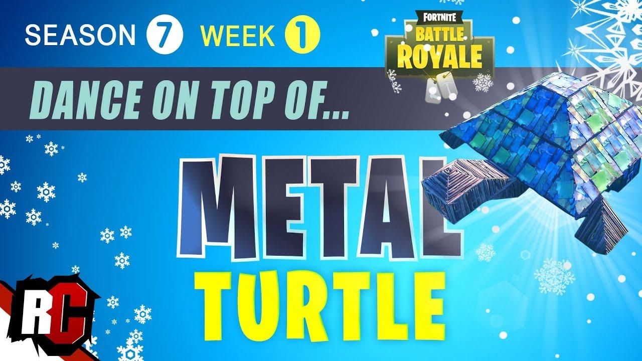 Fortnite Dance On Top Of A Metal Turtle Season 7 Week 1 Challenge