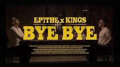 ΕΠΙΘΕ x KINGS - BYE BYE | Remake - Official Music Video
