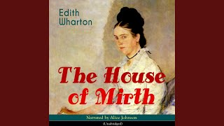 Chapter 1: The House of Mirth