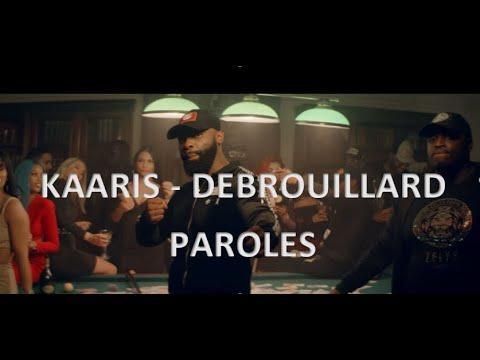 Kaaris - Débrouillard [PAROLES]