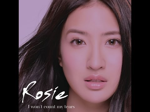 Rosie - I Won't Count My Tears